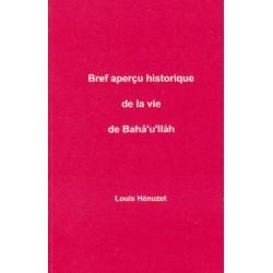 HENUZET Louis Bref aperçu historique de la vie de Bahá'u'lláh
