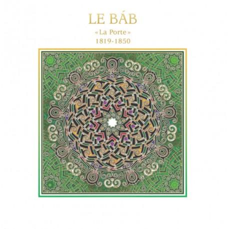 Le Báb 'la Porte' 1819 - 1850